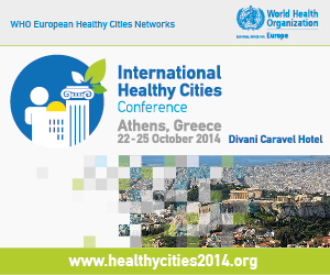 "International Healthy Cities Conference  ""Health and the City: Urban living in the 21st Century"""